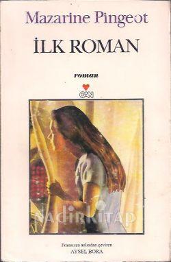 İlk Roman