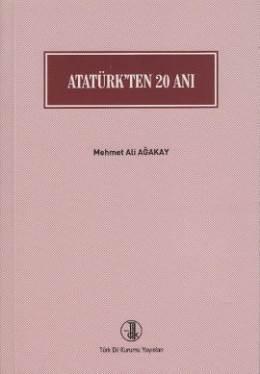 Atatürkten 20 Anı